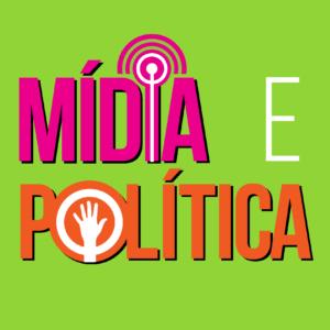 Programa Mídia e Política